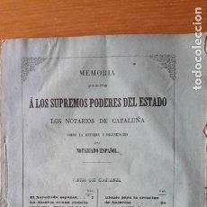 Libros antiguos: 1857. MEMORIA QUE ELEVAN [ ] PODERES DEL ESTADO LOS NOTARIOS DE CATALUÑA [ ] REFORMA NOTARIADO. Lote 187434941