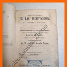 Libros antiguos: EXPLICACION HISTORICA DE LAS INSTITUCIONES DEL EMPERADOR JUSTINIANO - M. ORTOLAN. Lote 187612231