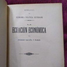 Libros antiguos: 1895. LA ECUACIÓN ECONÓMICA. ECONOMÍA POLÍTICA EXTERIOR. FEDERICO SARDIÑA Y FLORES. . Lote 188446153