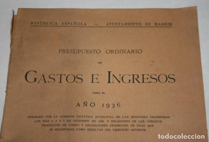 Libros antiguos: GASTOS E INGRESOS PARA EL AÑO 1936, REPULICA ESPAÑOLA, AYUNTAMIENTO DE MADRID, LIBRO ANTIGUO - Foto 2 - 188518198