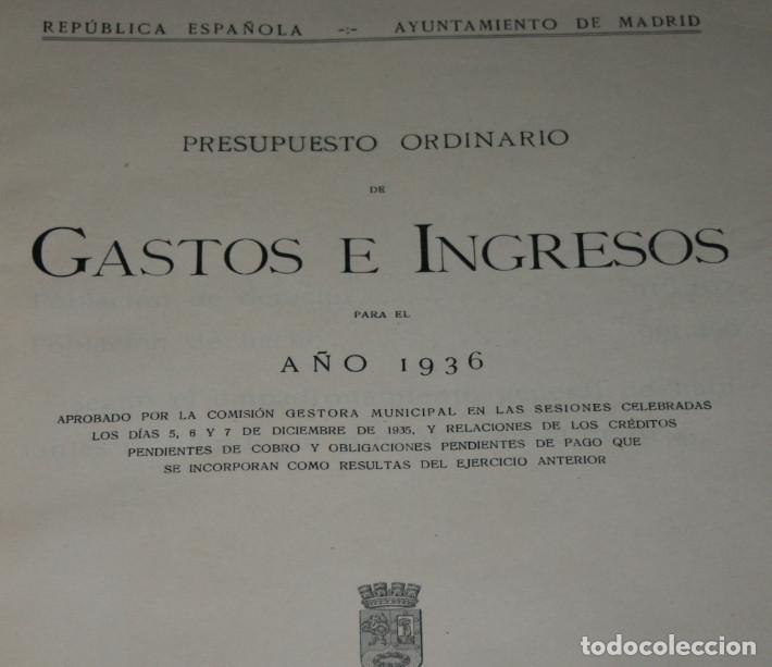 Libros antiguos: GASTOS E INGRESOS PARA EL AÑO 1936, REPULICA ESPAÑOLA, AYUNTAMIENTO DE MADRID, LIBRO ANTIGUO - Foto 3 - 188518198