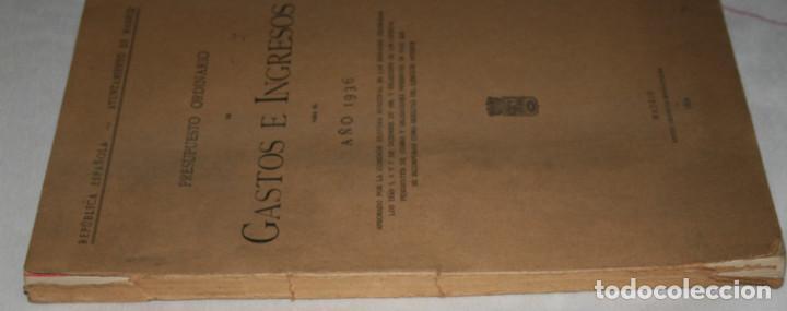 Libros antiguos: GASTOS E INGRESOS PARA EL AÑO 1936, REPULICA ESPAÑOLA, AYUNTAMIENTO DE MADRID, LIBRO ANTIGUO - Foto 6 - 188518198
