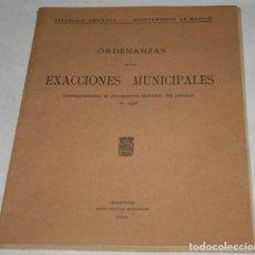 Libros antiguos: ORDENANZAS DE LAS EXACCIONES MUNICIPALES DE 1936, REPULICA ESPAÑOLA, AYUNTAMIENTO DE MADRID, LIBRO. Lote 188518822