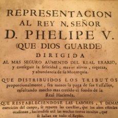 Libros antiguos: REPRESENTACIÓN AL REY N. SEÑOR D. PHELIPE V...AUMENTO DEL ERARIO PÚBLICO. ZAVALA Y AUÑON (1732). Lote 188582021