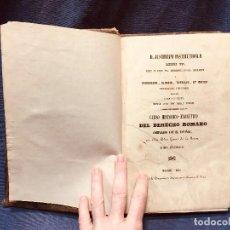 Libros antiguos: CURSO HISTÓRICO EXEGITIVO DEL DERECHO ROMANO DON PEDRO GOMEZ DE LA SERNA TOMO PRIMERO 1850. Lote 188682340