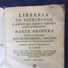 Libros antiguos: LIBRERIA DE ESCRIBANOS E INSTRUCCIÓN JURÍDICA THEORICO PRÁCTICA DE PRINCIPIANTES. J. FEBRERO (1789). Lote 189689786
