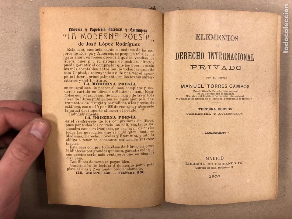 Libros antiguos: ELEMENTOS DE DERECHO INTERNACIONAL PRIVADO. MANUEL TORRES CAMPOS. LIBRERÍA DE FERNANDO FÉ 1906. - Foto 3 - 190176110