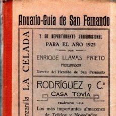 Libros antiguos: ANUARIO- GUIA DE SAN FERNANDO Y SU DEPARTAMENTO JURISDICCIONAL. 1925. ENRIQUE LLAMAS PRIETO.. Lote 190326968