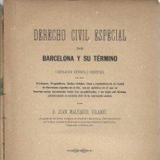 Libros antiguos: DERECHO CIVIL ESPECIAL DE BARCELONA Y SU TÉRMINO / J. MALUQUER. BCN, 1889. 25X16CM. 272 P.+ MAPA. Lote 190459175