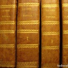 Libros antiguos: LAS SIETE PARTIDAS DEL SABIO REY DON ALFONSO EL IX. BARCELONA, 1843. 4 TOMOS. COMPLETO.. Lote 190506027