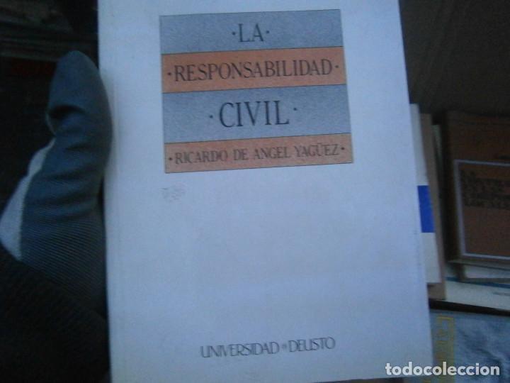 LA RESPONSABILIDAD CIVIL¡¡ (Libros Antiguos, Raros y Curiosos - Ciencias, Manuales y Oficios - Derecho, Economía y Comercio)