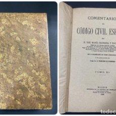 Libros antiguos: COMENTARIOS AL CODIGO CIVIL ESPAÑOL. TOMO XI. JOSE M. MANRESA. MADRID, 1905. PAGS: 759. Lote 191579805