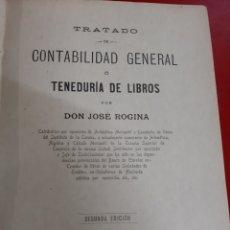 Libros antiguos: 1904 LA CORUÑA TRATADO CONTABILIDAD GENERAL DON JOSÉ RIGINA 2 EDICIÓN. Lote 191725866
