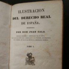 Libros antiguos: ILUSTRACIÓN DEL DERECHO REAL DE ESPAÑA, JUAN SALA PARÍS 1837 TOMO 1. Lote 193000333