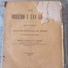 Libros antiguos: EL OBRERO Y LAS LEYES POR ADOLFO A. BUYLLA Y G. ALEGRE. Lote 193882755
