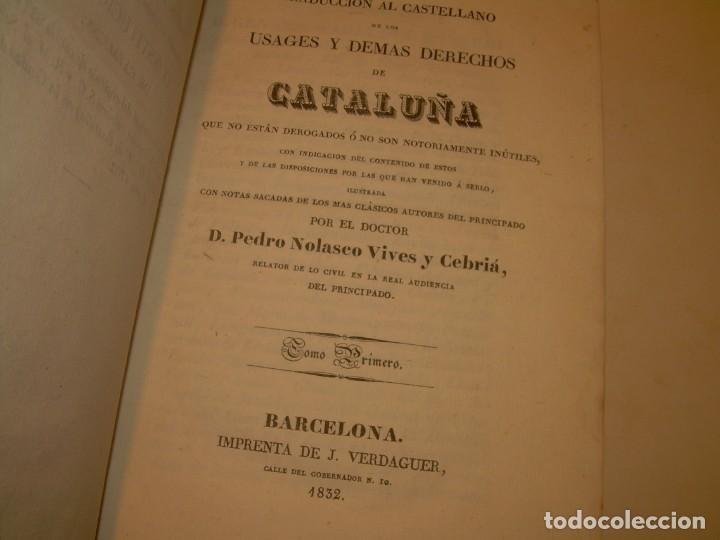 Libros antiguos: IMPORTANTE OBRA EN 4 TOMOS..USAGES DE CATALUÑA Y DEMAS DERECHOS....AÑO 1832 - Foto 4 - 194121355