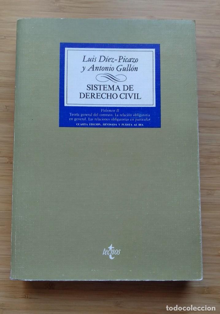 SISTEMA DE DERECHO CIVIL. VOL. II LUIS DÍEZ-PICAZO ANTONIO GULLÓN. 1982 (Libros Antiguos, Raros y Curiosos - Ciencias, Manuales y Oficios - Derecho, Economía y Comercio)