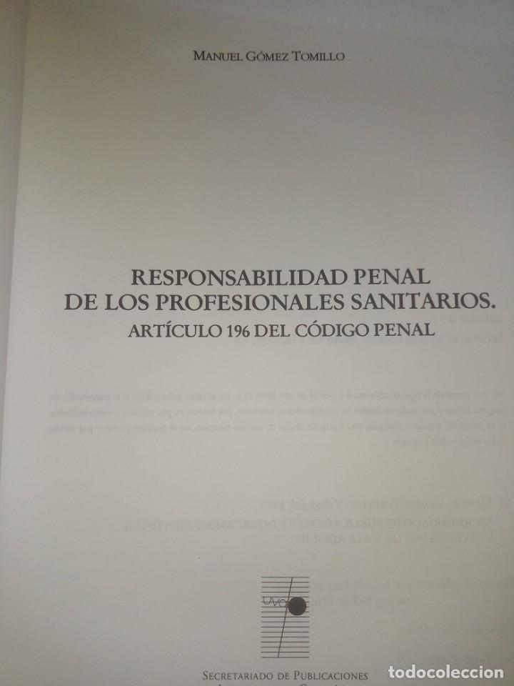 Libros antiguos: Responsabilidad penal de los profesionales sanitarios - Manuel Gómez Tomillo - con firma del autor - Foto 4 - 194195303