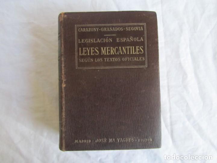 Libros antiguos: Legislación española Leyes mercantiles Carazony Granados Segovia 1935 - Foto 2 - 194218363