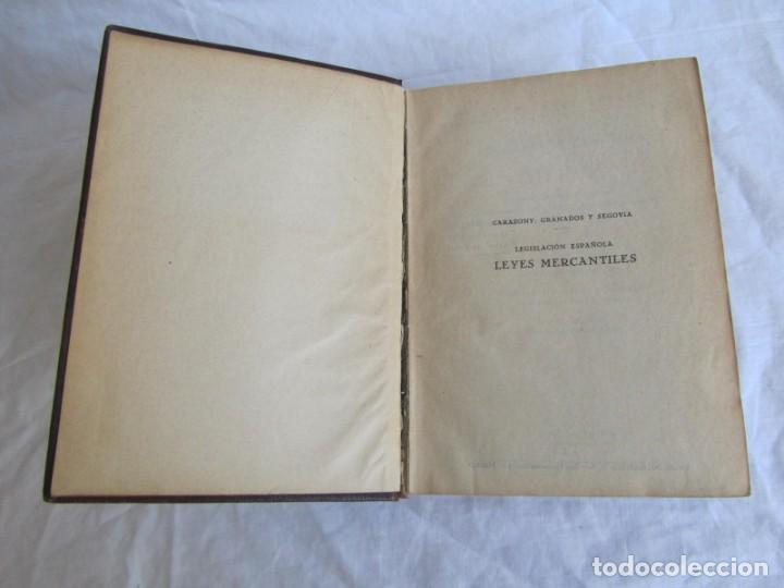 Libros antiguos: Legislación española Leyes mercantiles Carazony Granados Segovia 1935 - Foto 8 - 194218363