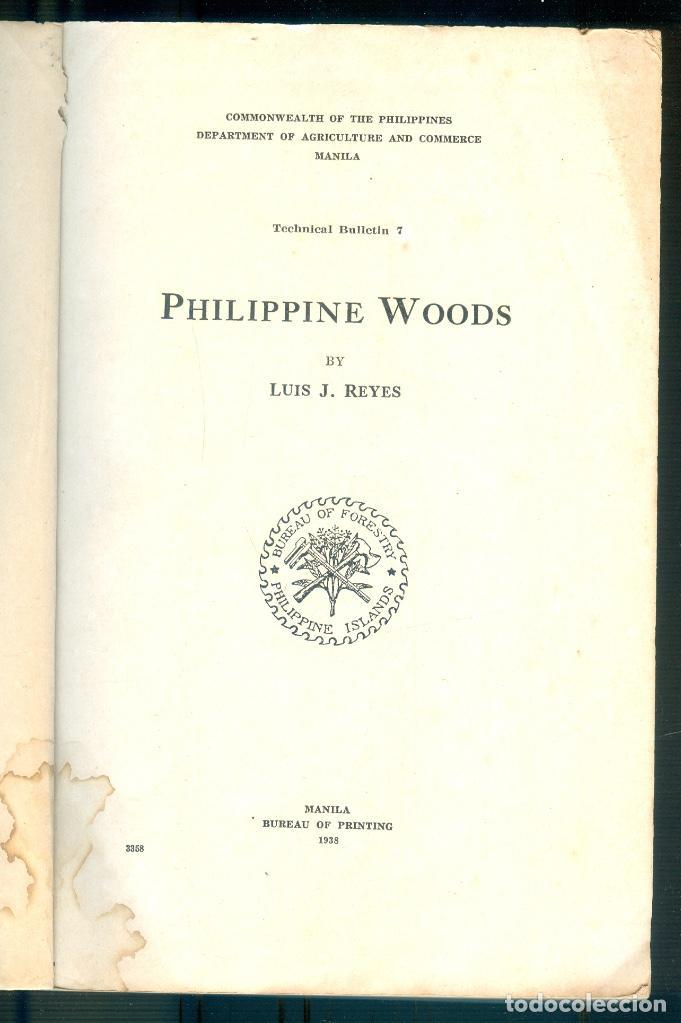 NUMULITE L1228 PHILIPPINE WOODS LUIS J. REYES MANILA 1938 MADERAS DE FILIPINAS FALTA PORTADA (Libros Antiguos, Raros y Curiosos - Ciencias, Manuales y Oficios - Derecho, Economía y Comercio)