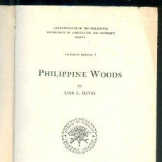 Libros antiguos: NUMULITE L1228 PHILIPPINE WOODS LUIS J. REYES MANILA 1938 MADERAS DE FILIPINAS FALTA PORTADA. Lote 194238498