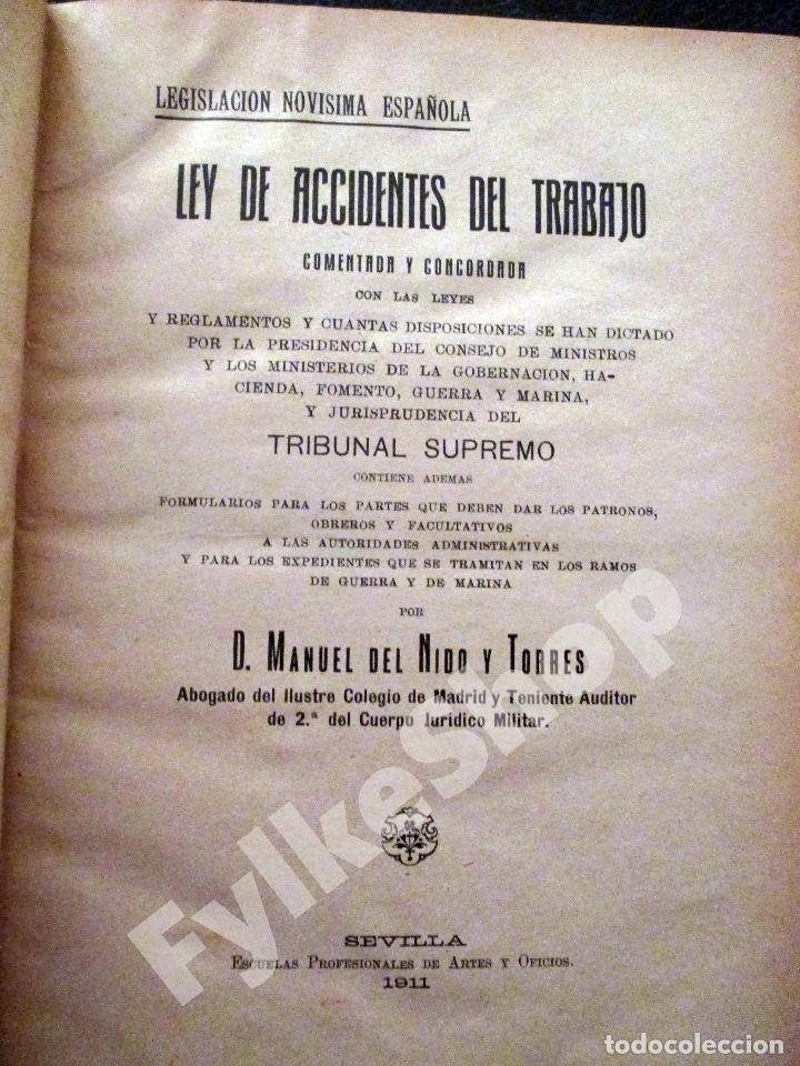 Libros antiguos: MANUEL DEL NIDO Y TORRES. LEY DE ACCIDENTES DEL TRABAJO. 1911. SEVILLA. DERECHO. - Foto 3 - 194322843