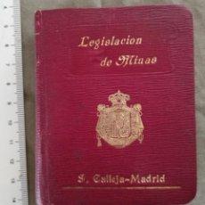 Libros antiguos: LEGISLACION DE MINAS 1911 S. CALLEJA. Lote 194361621