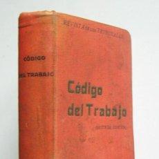 Libros antiguos: CODIGO DEL TRABAJO - TRIFON CALLEJA DE BLAS - CASA EDITORIAL GONGORA. 1931. Lote 194363561