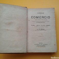 Libros antiguos: LIBRO CÓDIGO DEL COMERCIO Y DEMÁS DISPOSICIONES LEGALES. 1874.. Lote 194496650