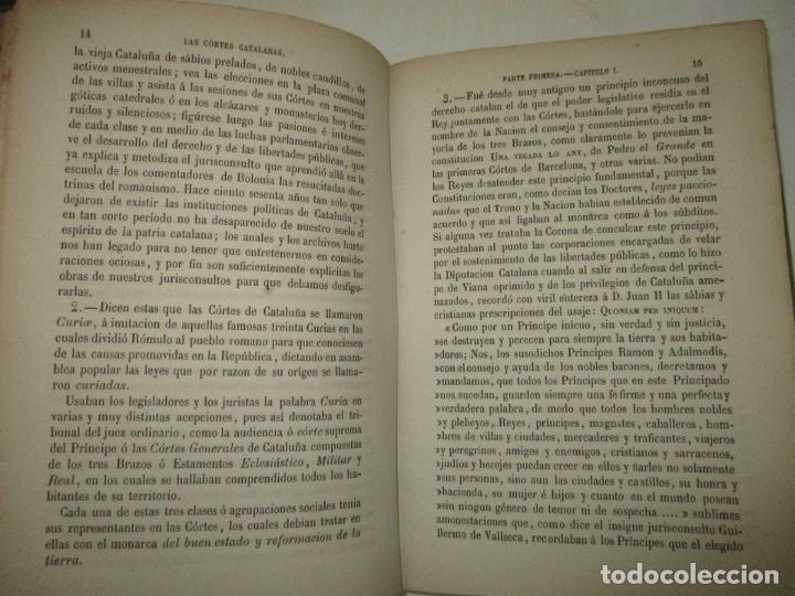 Libros antiguos: LAS CÓRTES CATALANAS. ESTUDIO JURÍDICO Y COMPARATIVO DE SU ORGANIZACIÓN. 1876. - Foto 3 - 194511588