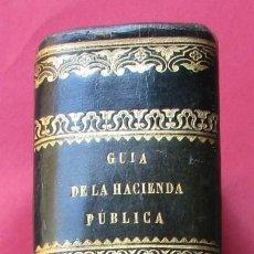 Libros antiguos: GUIA DE LA HACIENDA PÚBLICA. PARTE LEGISLATIVA DE 1842. ANTONIO GARCÍA JIMÉNEZ.1843, 5 HOJAS PLEGADA. Lote 194604516