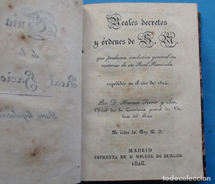 Libros antiguos: REALES DECRETOS Y ÓRDENES DE S.M.EXPEDIDOS DESDE EL AÑO DE 18234. NARCISO FERRER Y JOU. 1828 - Foto 3 - 194863948