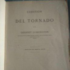 Libros antiguos: APRESAMIENTO DEL VAPOR BRITANICO TORNADO POR ESPAÑA. G. LUSHINGTON. 1867 DERECHO MARITIMO. Lote 194871441