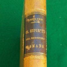 Libros antiguos: EL ESPIRITU DEL DERECHO ROMANO, TOMO 2, IERING, SISTEMA DEL DERECHO ESTRICTO.PERFECTO ESTADO.. Lote 194937287