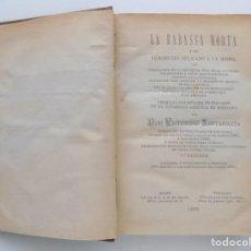 Libros antiguos: LIBRERIA GHOTICA. VICTORINO SANTAMARIA. LA RABASSA MORTA Y EL DESAHUCIO APLICADA A LA MISMA. 1893.. Lote 195002711