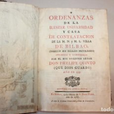 Libros antiguos: ORDENANZAS DE LA ILUSTRE UNIVERSIDAD Y CASA DE CONTRATACIÓN DE LA VILLA DE BILBAO. AÑO 1787. Lote 195039520