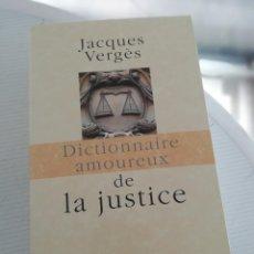 Libros antiguos: DICTIONNAIRE AMOUREUX DE LA JUSTICE, EN FRANCÉS. Lote 195069721