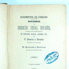 Libros antiguos: OVIEDO 1903. FERMIN CANELLA Y B. ACEVEDO Y HUELVES. . NOCIONES DE DERECHO USUAL ESPAÑOL. ASTURIAS. Lote 195163817