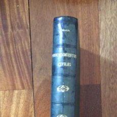 Libros antiguos: PROCEDIMIENTOS CIVILES, POR JOSÉ MARTÍ Y CATALÁ. 1902. Lote 195199418