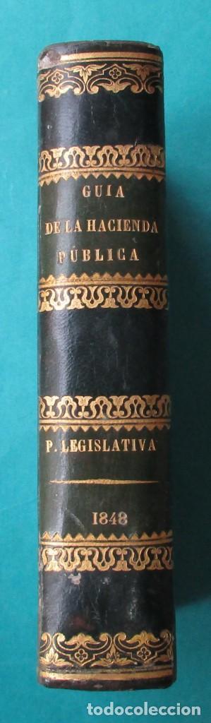 GUÍA DE LA HACIENDA PÚBLICA. PARTE LEGISLATIVA DE 1848. ANTONIO GARCÍA JIMÉNEZ. 1849. 16 X 11 CM (Libros Antiguos, Raros y Curiosos - Ciencias, Manuales y Oficios - Derecho, Economía y Comercio)