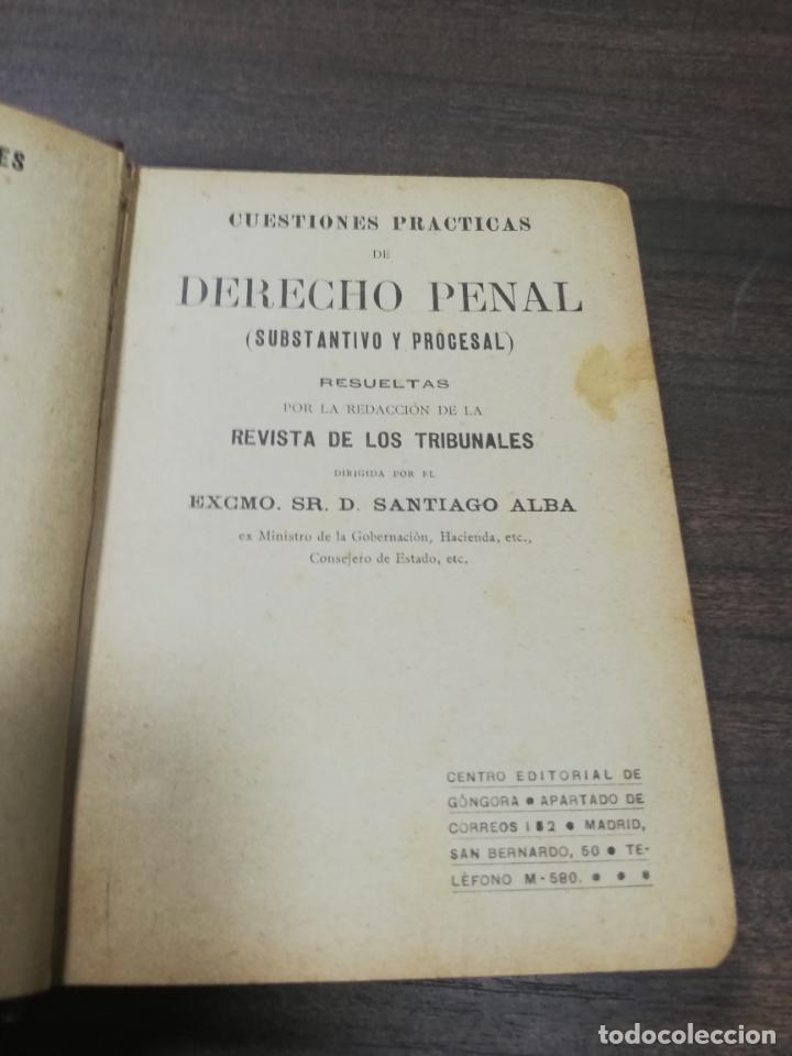 Libros antiguos: CUESTIONES DE PRACTICAS DE DERECHO PENAL. REVISTA DE LOS TRIBUNALES. SANTIAGO ALBA. ED. GONGORA. - Foto 2 - 195262182