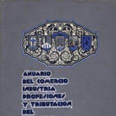 Libros antiguos: VICIOLA, JUAN LUIS. ANUARIO DEL COMERCIO, INDUSTRIA, PROFESIONES Y TRIBUTACIÓN DEL PAÍS VASCO. 1930. Lote 195281156