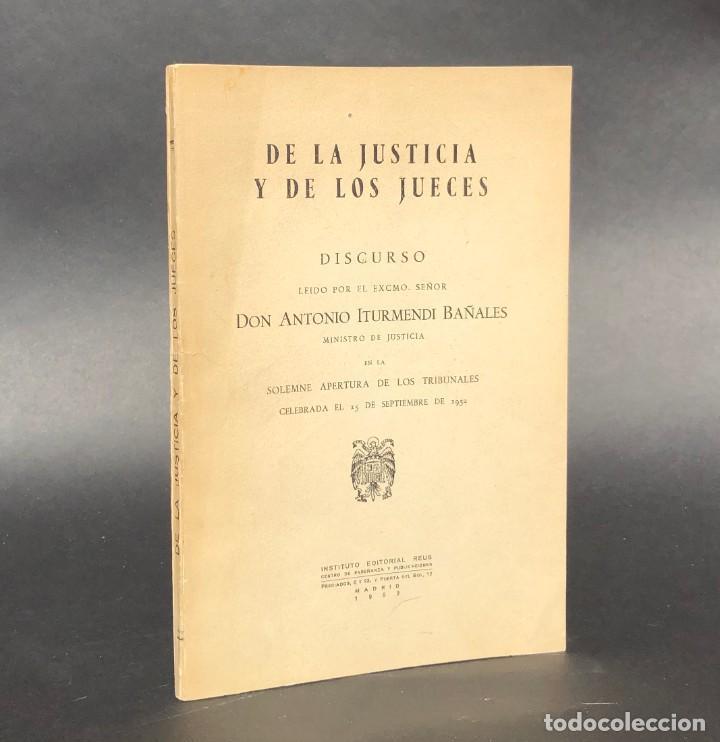 DE LA JUSTICIA Y DE LOS JUECES - BARACALDO - VIZCAYA - ANTONIO ITURMENDI BAÑALES - DERECHO (Libros Antiguos, Raros y Curiosos - Ciencias, Manuales y Oficios - Derecho, Economía y Comercio)