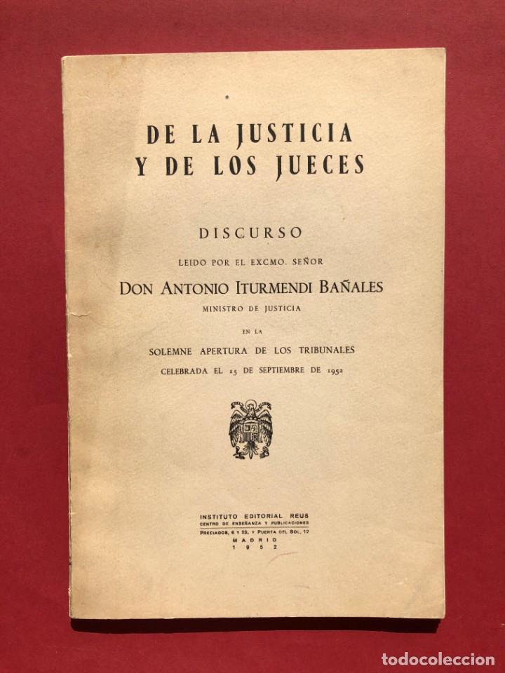 Libros antiguos: DE LA JUSTICIA Y DE LOS JUECES - Baracaldo - Vizcaya - Antonio Iturmendi Bañales - Derecho - Foto 2 - 195369641