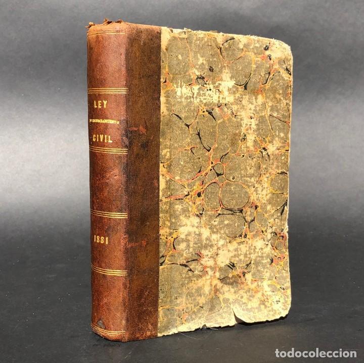 1881 - LEY DEL ENJUICIAMIENTO CIVIL - PARA ESPAÑA Y ULTRAMAR - DERECHO (Libros Antiguos, Raros y Curiosos - Ciencias, Manuales y Oficios - Derecho, Economía y Comercio)