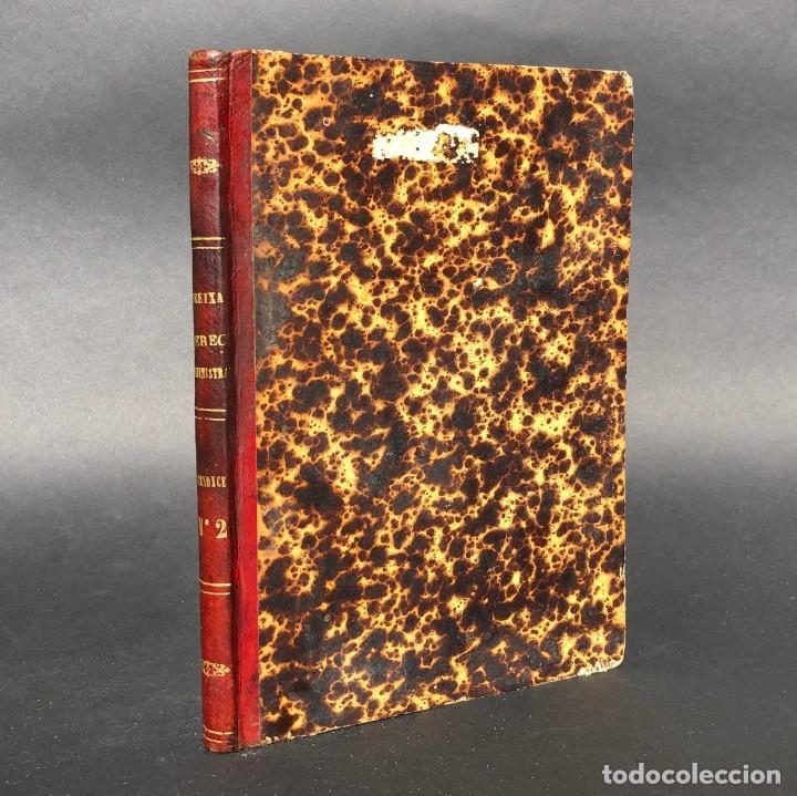 1872 APÉNDICE NÚM. 2 A EL DERECHO ADMINISTRATIVO VIGENTE EN ESPAÑA (Libros Antiguos, Raros y Curiosos - Ciencias, Manuales y Oficios - Derecho, Economía y Comercio)