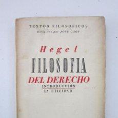 Libros antiguos: GEORG WILHELM FRIEDRICH HEGEL. LÍNEAS FUNDAMENTALES DE LA FILOSOFÍA DEL DERECHO. 1935. Lote 195461036