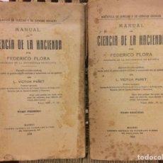 Libros antiguos: MANUAL DE CIENCIA DE LA HACIENDA, FEDERICO FLORA, VICTOR PARET, 1918. Lote 196249162