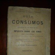 Libros antiguos: GUIA DE CONSUMOS REGLAMENTO 29-3-1894 FREIXA Y FALCATO 1894 MADRID EDICION 23. Lote 196814361